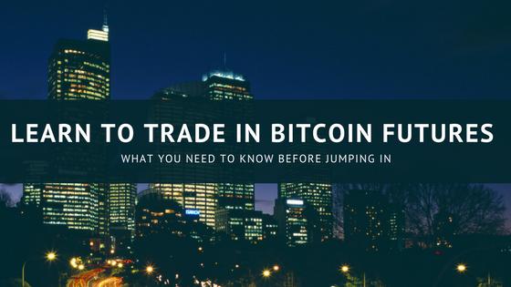 trade in bitcoin future