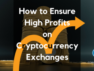How to Ensure High Profits on Cryptocurrency Exchanges