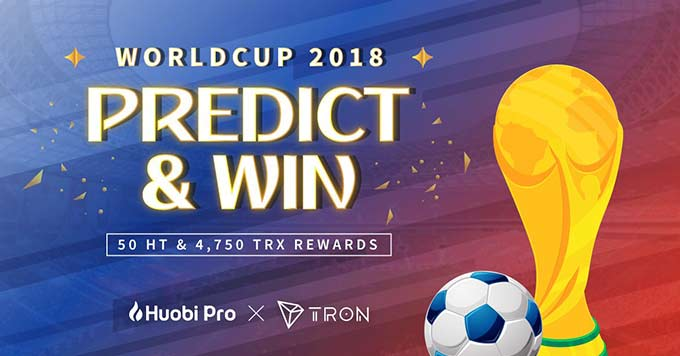 Huobi's FIFA World Cup Treat! Predict the Champion & Win Tron [TRX