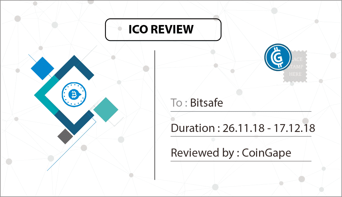 BitSafe ICO Review and Complete Analysis