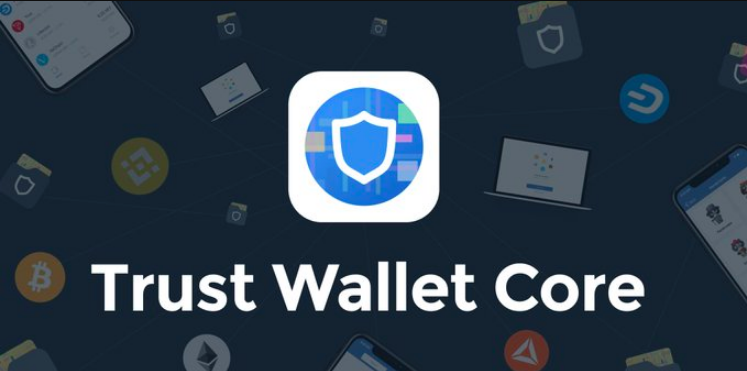 Trust Wallet Launches New Trust Wallet core, Supporting TRON And Other Blockchain