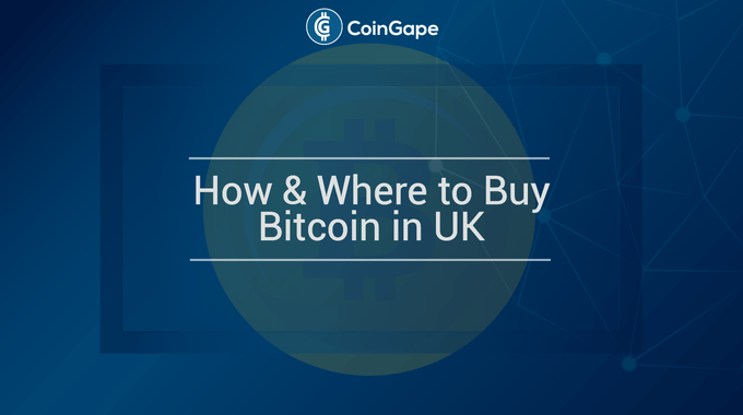How & Where to Buy Bitcoin in UK (TOP Exchanges Reviewed)