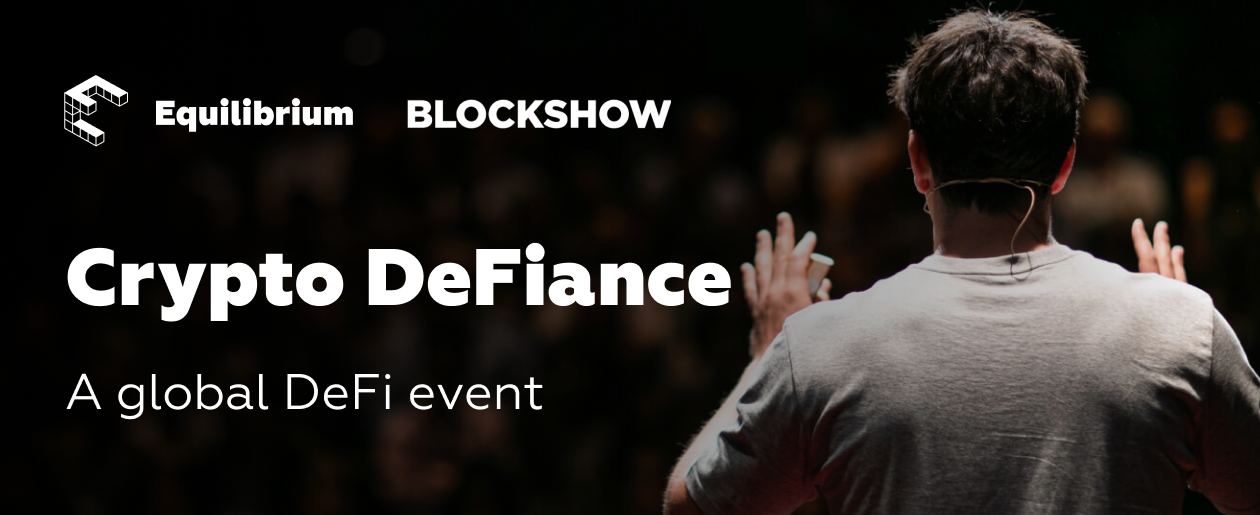 Equilibrium and EOSDT To Host Crypto DeFiance Event During BlockShow Asia 2019