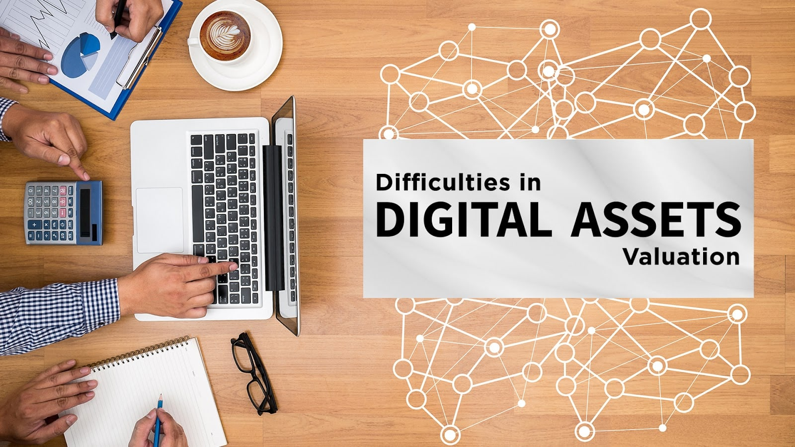 Difficulties in Digital Asset Valuation