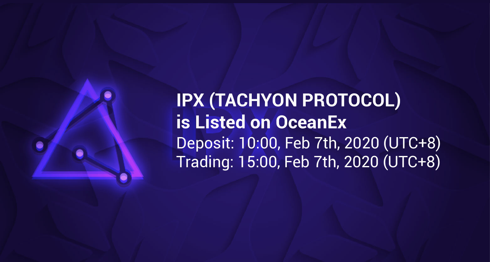 OceanEx Lists IPX (TACHYON PROTOCOL) on February 7th