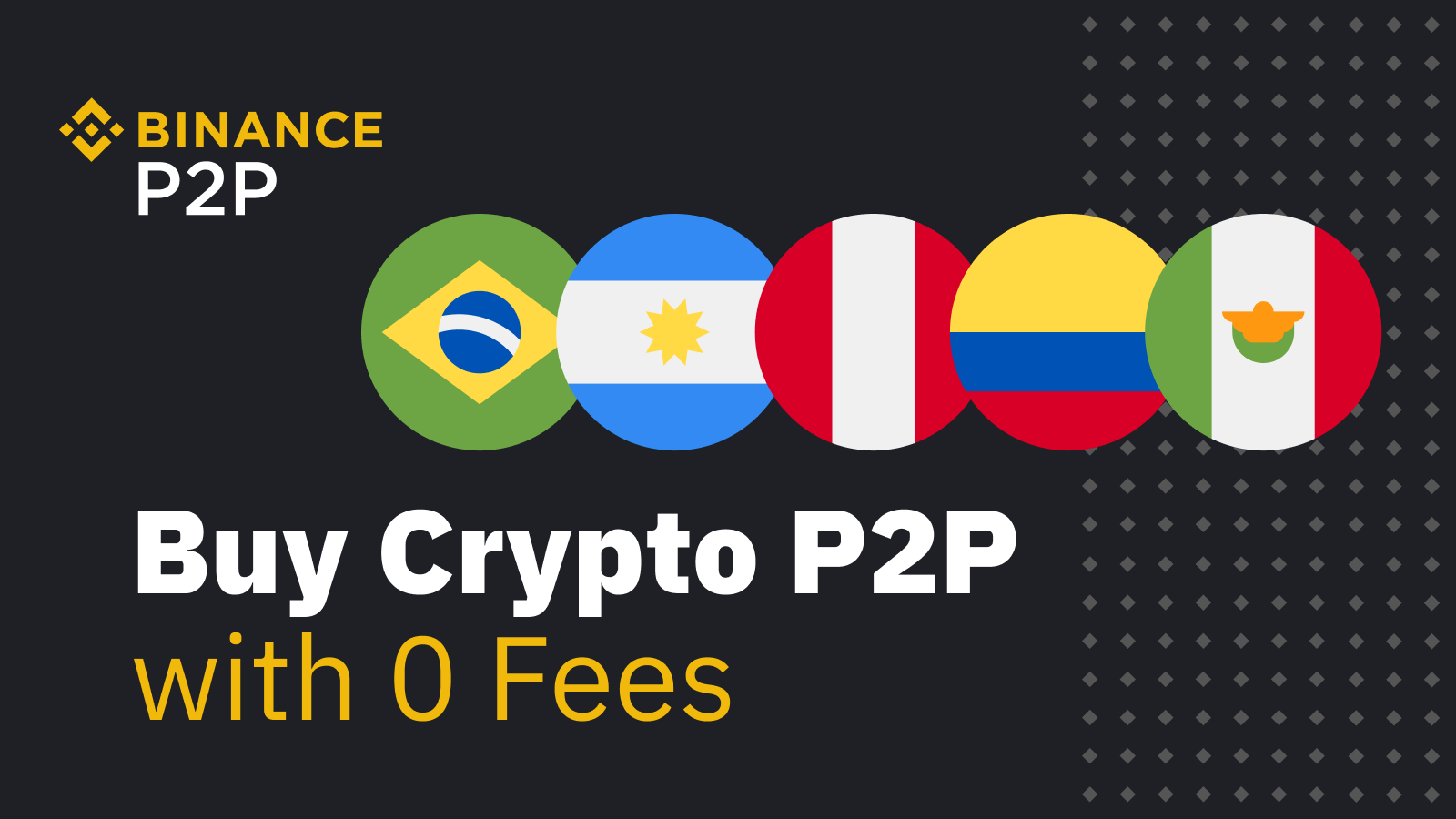 Binance Introduces Peer-to-Peer Trading to Latin America with Integration of 5 Fiat Currencies