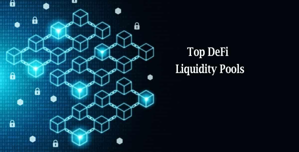 Top 10 Liquidity Pool Providers In 2020