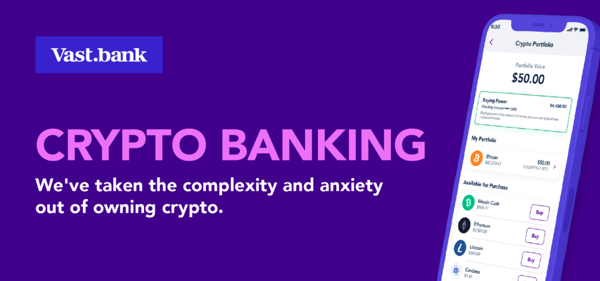 Vast Bank, A Regional Bank in Oklahoma's Bring Crypto Banking to Its Customers