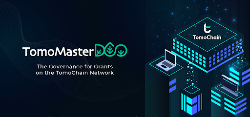 TomoChain Lab announces the launch of TomoMasterDAO and its IDO plan on LuaStarter